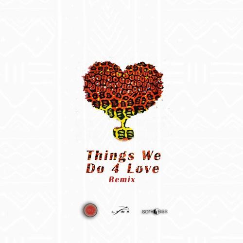 KoJo Cue Shaker ft KiDi Sarkodie – Things We Do  Love Remix