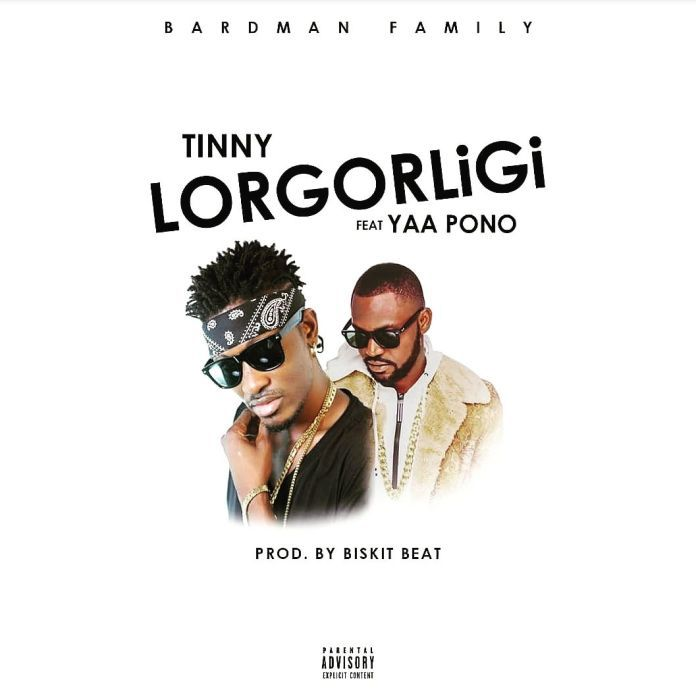 Tinny Ft Yaa Pono – Lorgorligi Prod