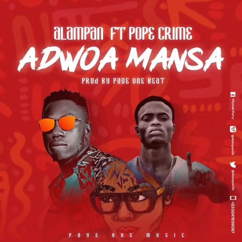 Alampan – Adwoa Mansa Ft Pope Crime Prod by Page One