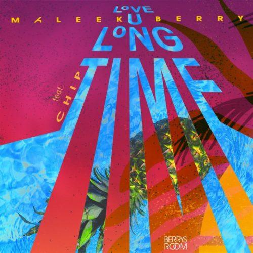 Maleek Berry – Love U Long Time ft