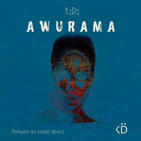 KiDi Awurama Prod By Kiddie Beatz