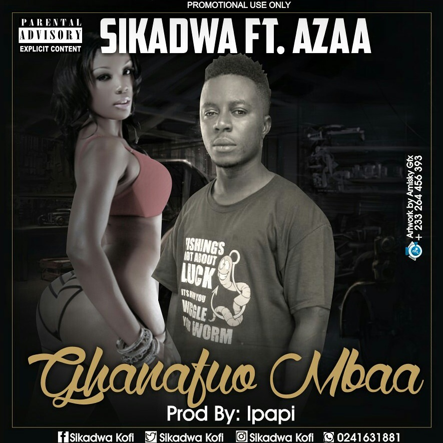 Sikadwa Kofi Ghanafuo Mbaa Ft