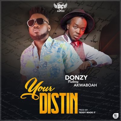 Donzy ft Akwaboah – Your Distin Prod