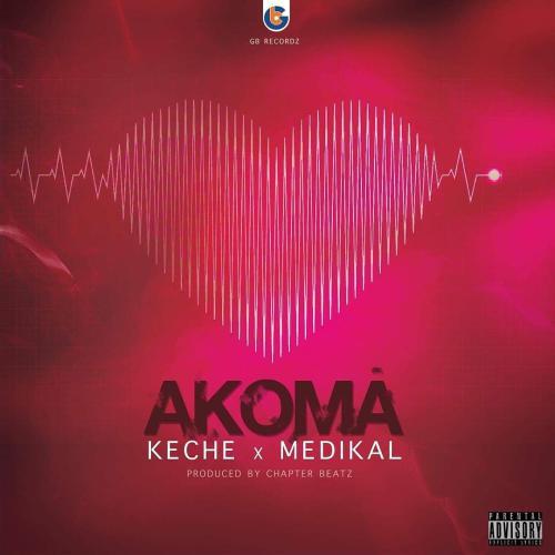 Keche Medikal – Akoma Prod