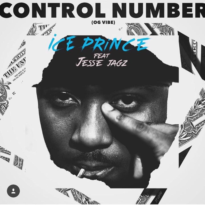 Ice Prince – Control Number ft