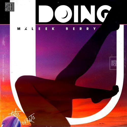 Maleek Berry DOIN