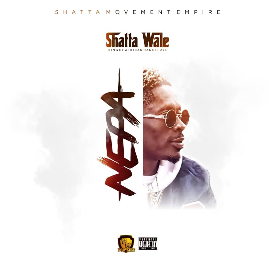Shatta Wale – Nepa