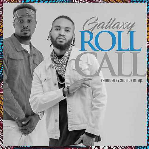Gallaxy – Roll call Prod