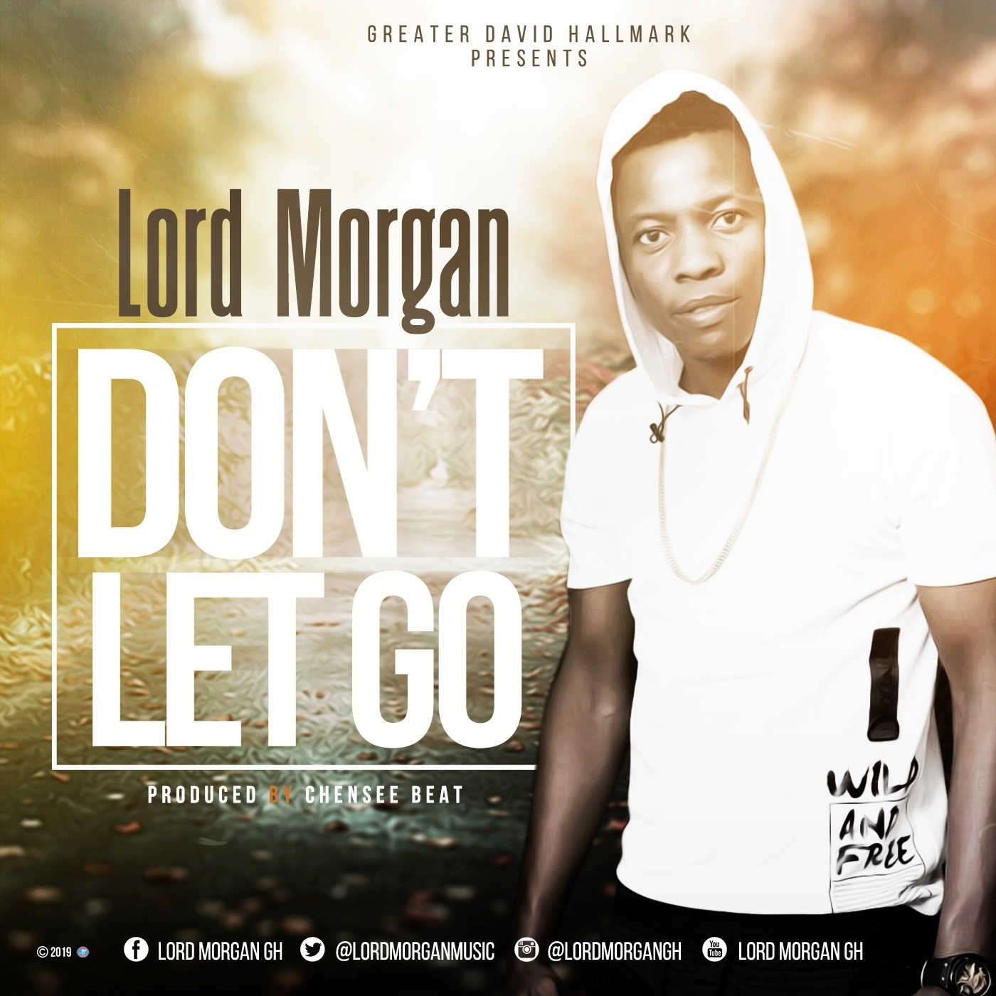 Lord Morgan Dont Let Go