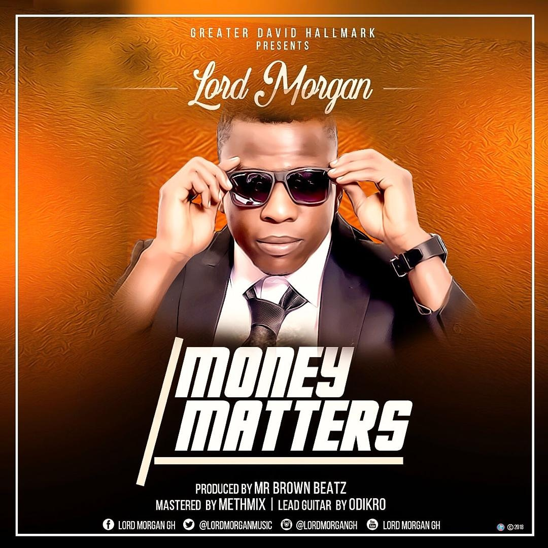 Lord Morgan Money Matter Prod