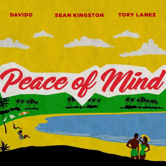 sean kingston ft davido tory lanez peace of mind