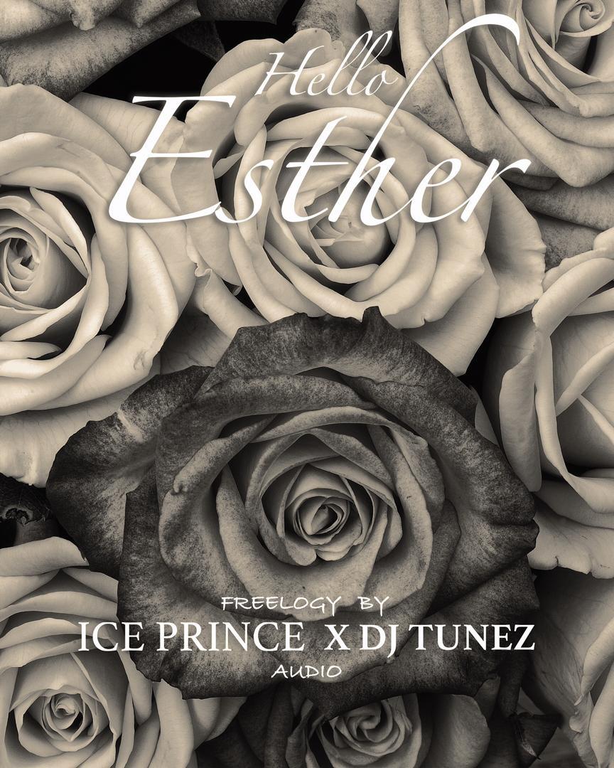 Ice Prince Dj Tunez Hello Esther