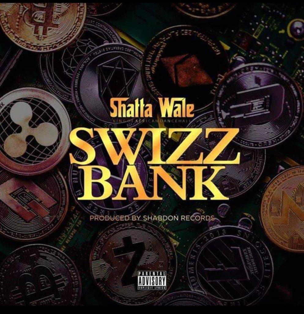 Shatta Wale – Swizz Bank Prod