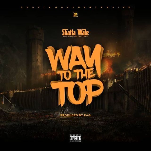 Shatta Wale – Way To The Top Prod