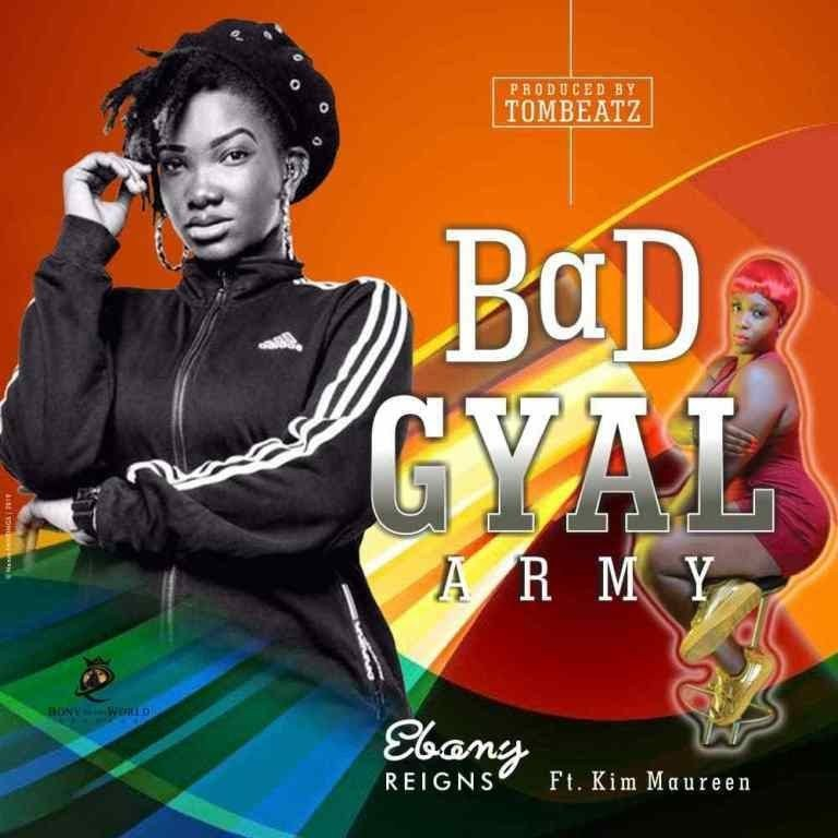 Ebony – Bad Gyal Army Ft
