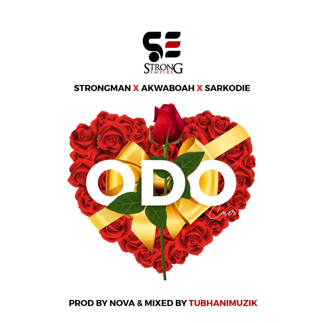 Strongman Akwaboah Sarkodie Odo Cover