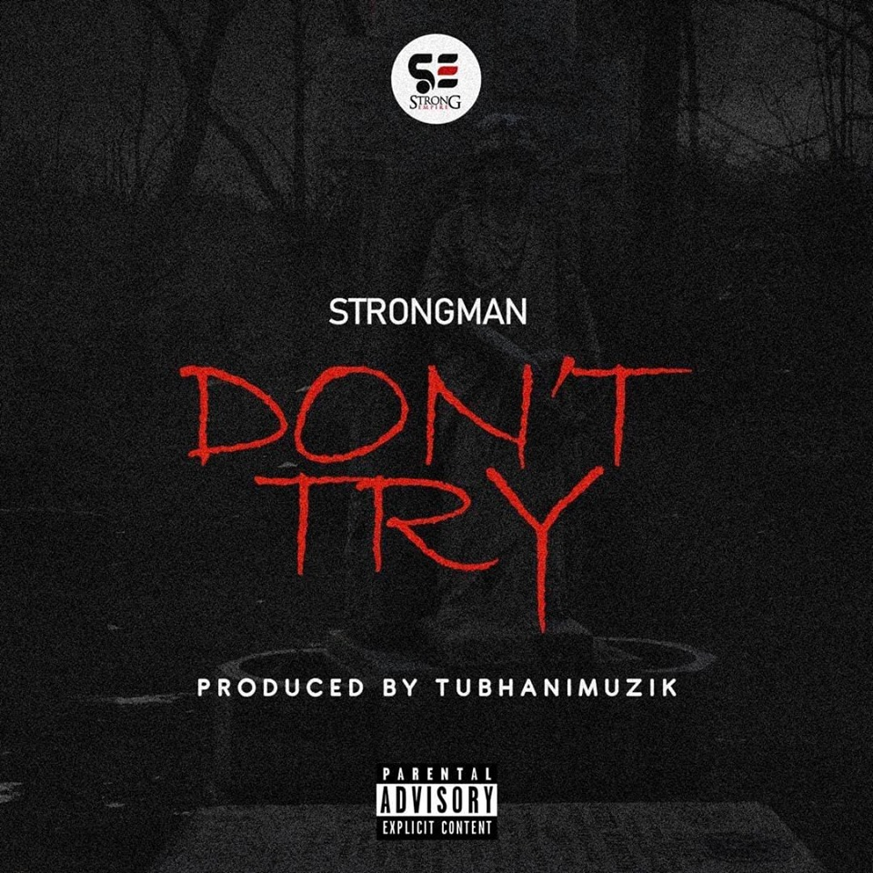 Strongman Dont Try Artwork