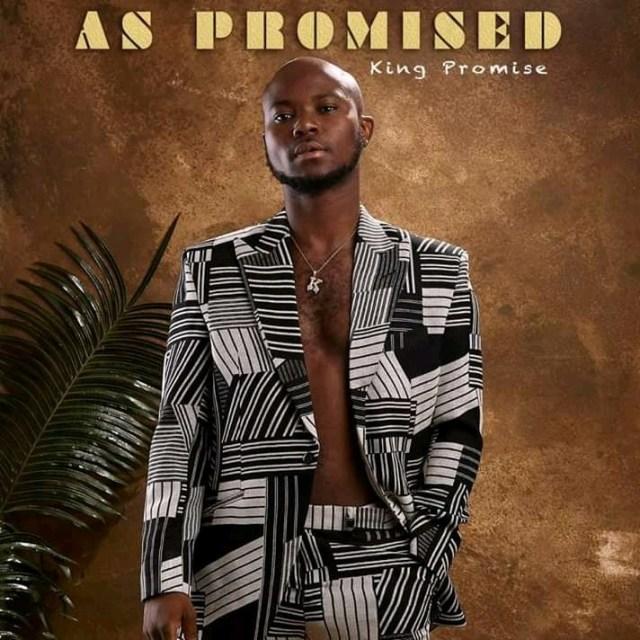 king promise As Prosmised album