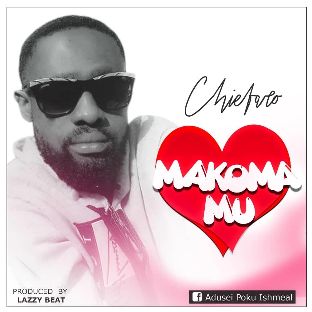 Chiefaro - Makoma Mu (Prod. By Lazzy Beatz)