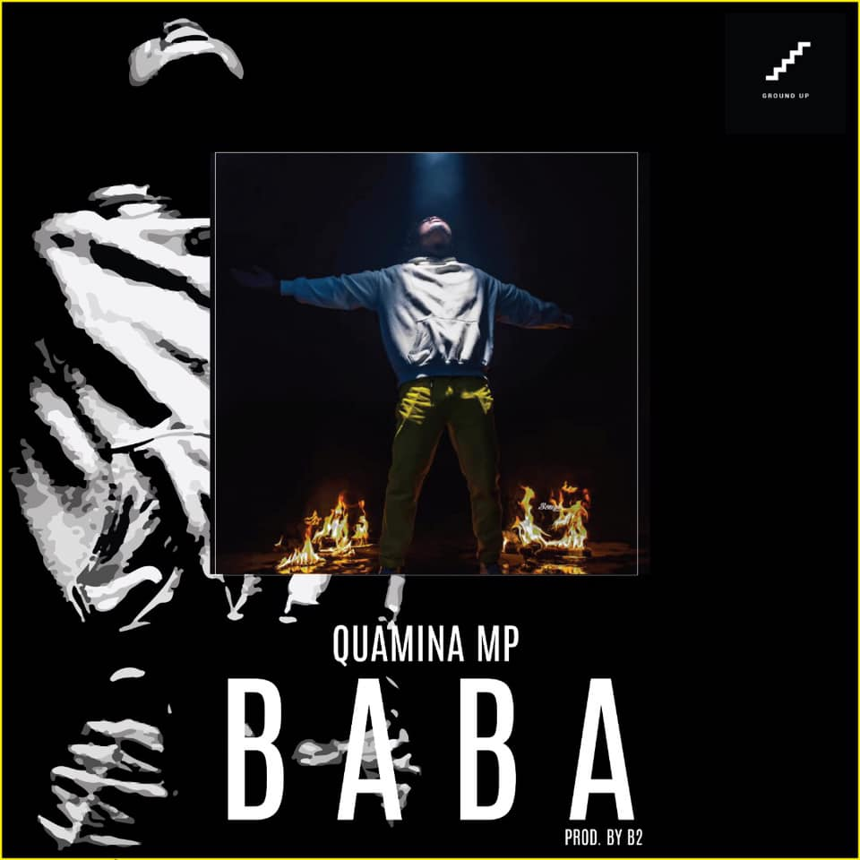 Quamina Mp – Baba (Prod. By B2)