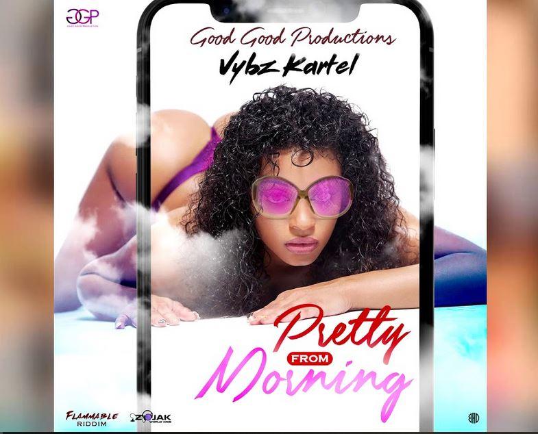 Vybz Kartel – Pretty From Morning