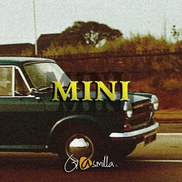 Gasmilla – Mini