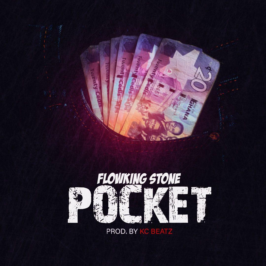Flowking Stone - Pocket (Prod By Kc Beatz)