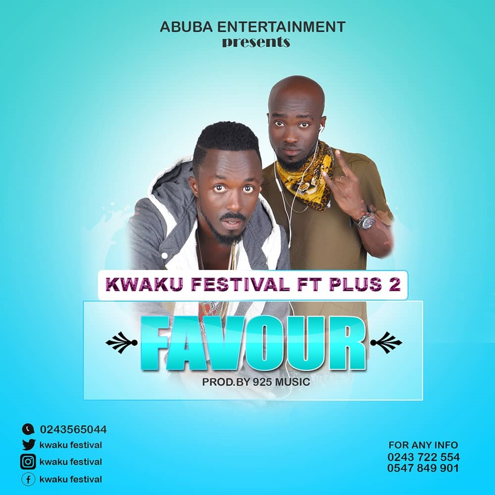 Kwaku Festival - Favour (Feat. Plus 2) (Prod. By 925 Music)