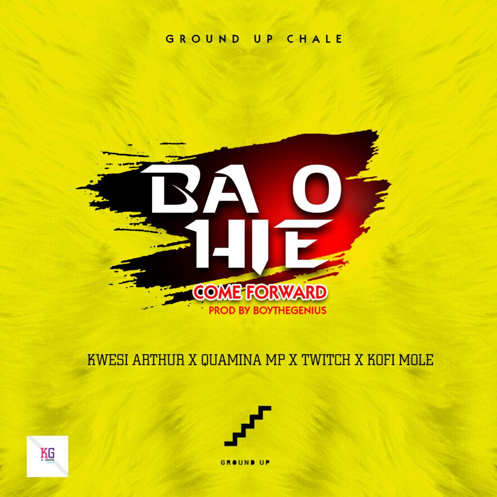 Kwesi Arthur – Ba O Hie (Come Forward) ft. Quamina Mp x Twitch x Kofi Mole