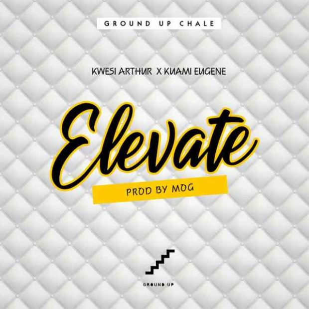 Kwesi Arthur – Elevate (Remix) ft. Kuami Eugene (Prod. by Mog Beatz)