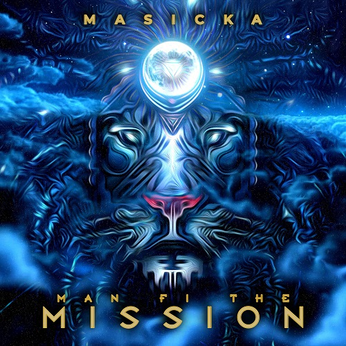 Masicka – Man Fi The Mission