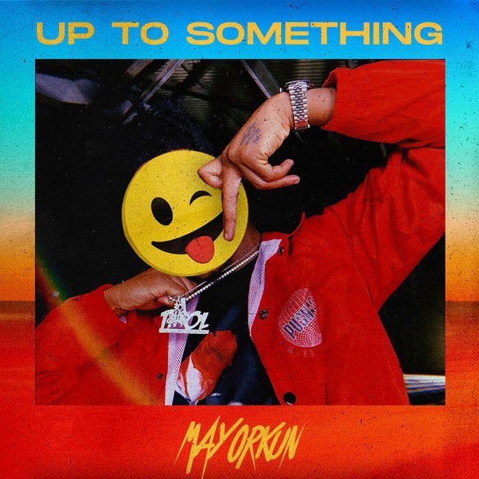 Mayorkun – Up To Something