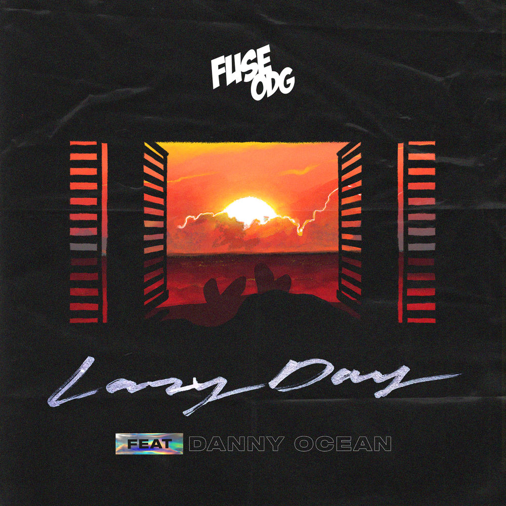 Fuse ODG  – Lazy Day ft. Danny Ocean