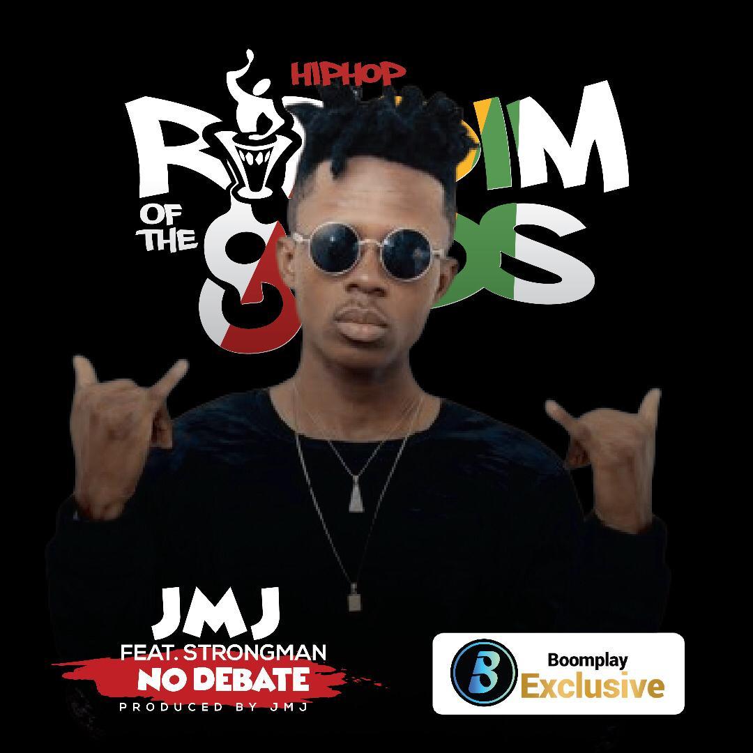 JMJ ft Strongman – No Debate (Riddim Of The gOds) (Prod. by JMJ)