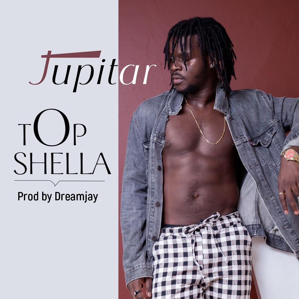 Jupitar – Top Shella (Prod. by DreamJay)