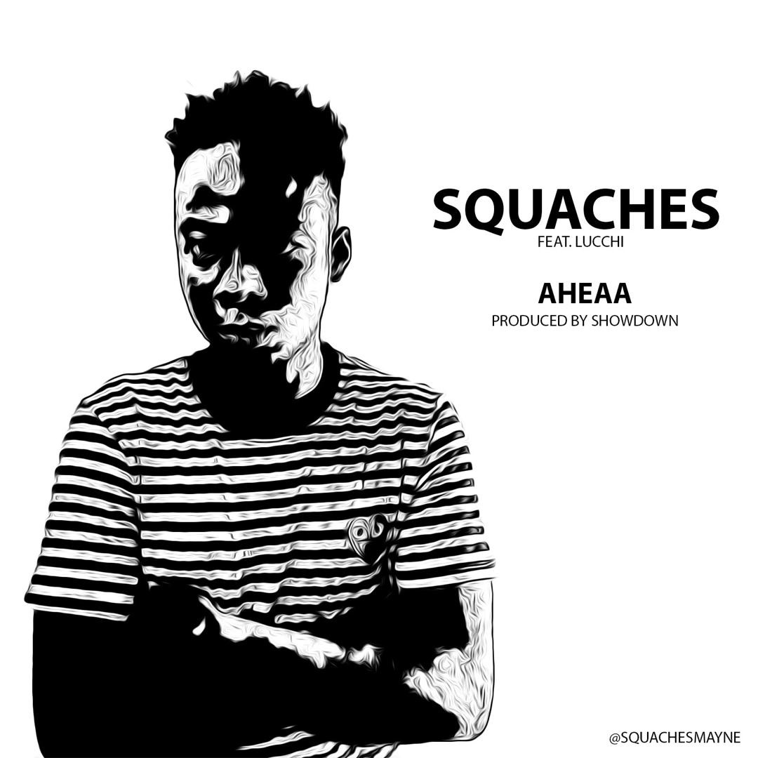 Squaches - Ahen Aaa Ft. Lucci (Prod. By Showdown)