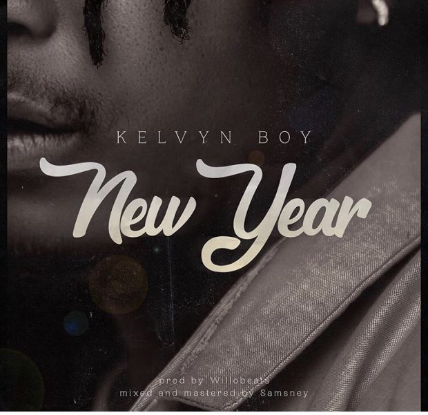 Kelvyn Boy – New Year (Prod By Willo Beatz)