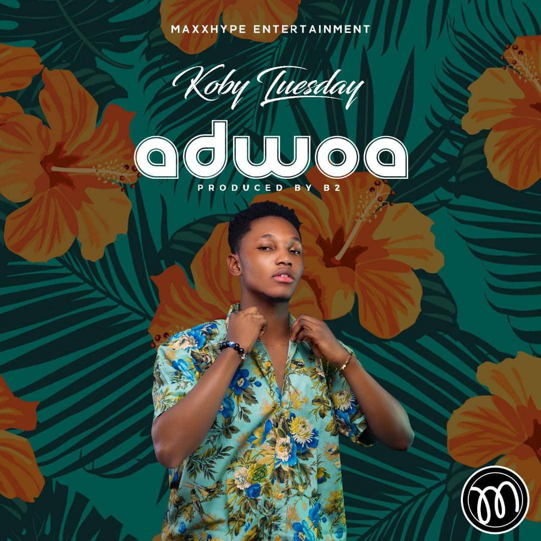 Koby Tuesday - Adwoa (Prod. By B2)