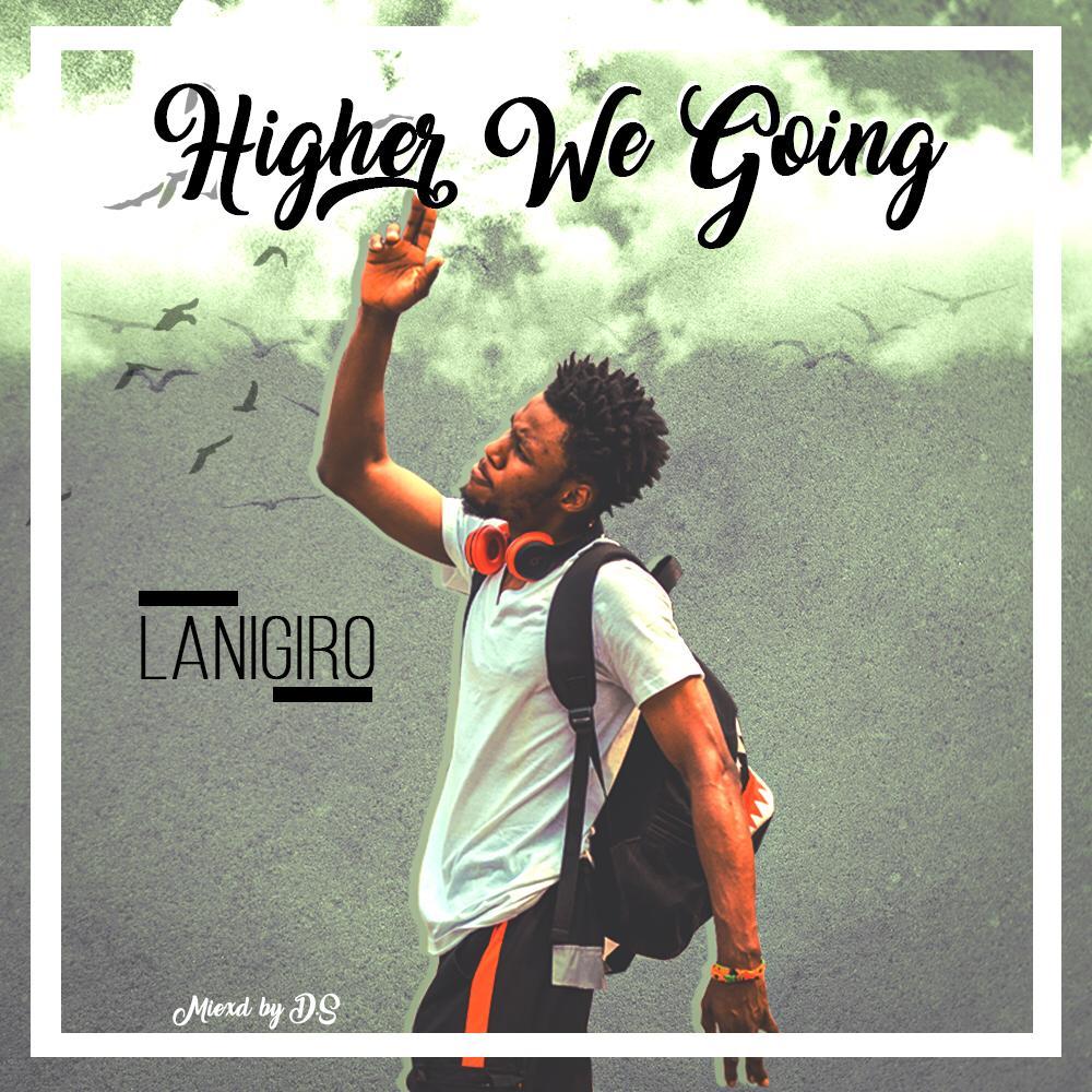 Lanigiro - Higher We Go