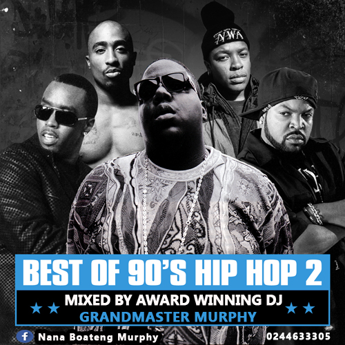 THE BEST OF 90'S HIP HOP VOL 2 BY GRANDMASTER MURPHY