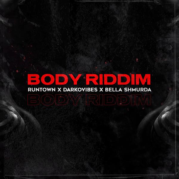 Runtown – Body Riddim ft. Darkovibes & Bella Shmurda