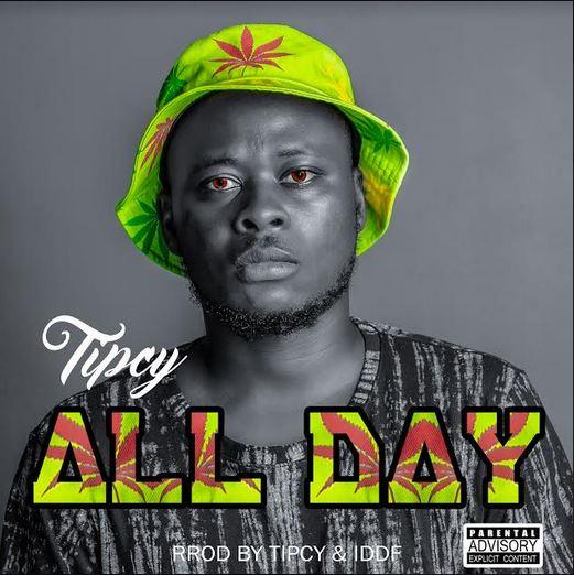 Tipcy - All Day (Prod By Tipcy)