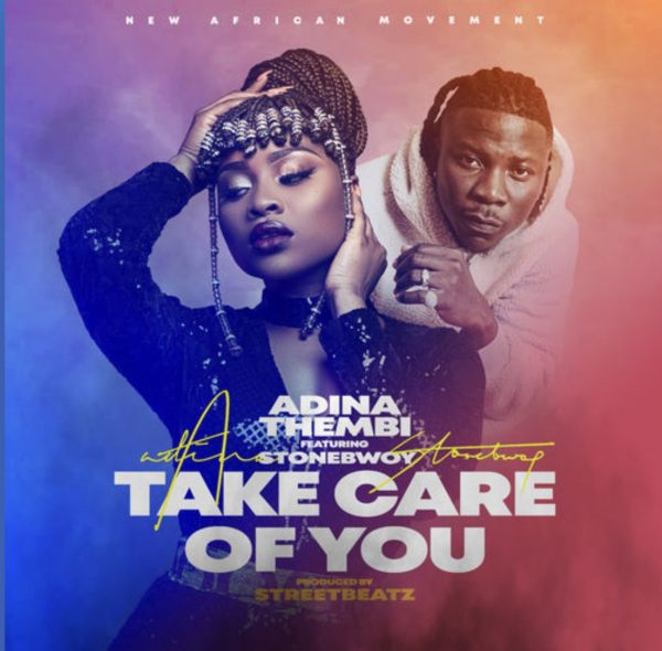 Adina – Take Care Of You ft Stonebwoy