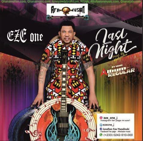 Eze One - Last Night (Prod. By hydraulics)