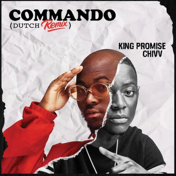 King Promise – Commando (Remix) Ft. Chivv