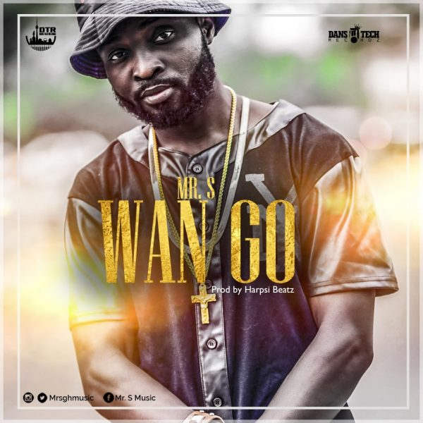 Mr.S - Wan Go (Prod by Harpsi Beatz)