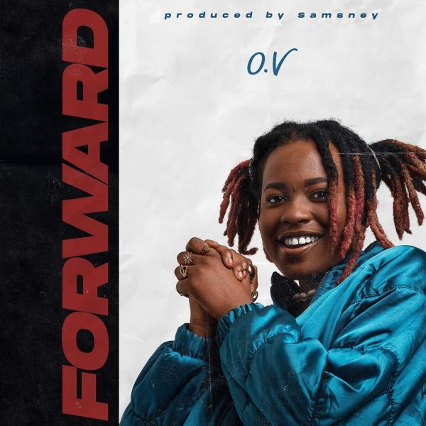 OV – Forward (Prod.By Samsney)