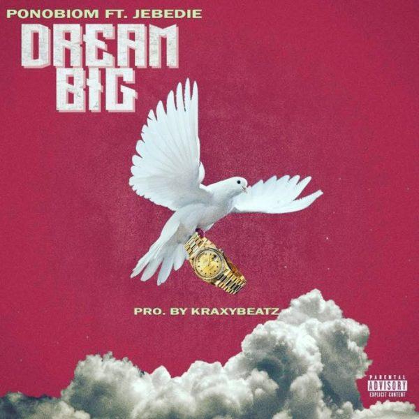 Yaa Pono – Dream Big Ft. Jebedie (Prod. by KraxyBeatz)