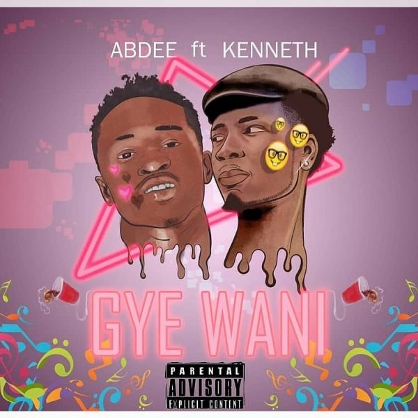 Abdee - Gye Wani Ft. Kenneth (Mixed by Step Beats)