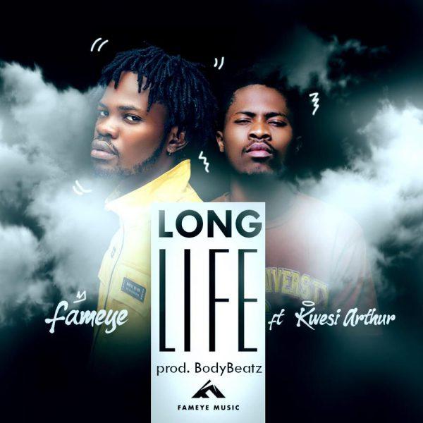 Fameye ft. Kwesi Arthur – Long Life (Prod. by BodyBeatz)